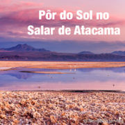Salar de Atacama - Atacam - Chile